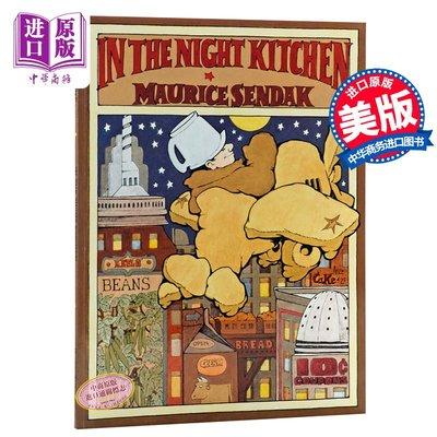 午夜廚房 英文原版繪本 In the Night Kitchen 凱迪克獎銀獎 廚房之夜狂想曲 Maurice Send