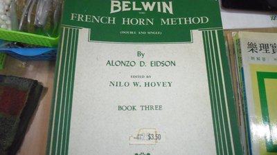 【媽咪二手書】BELWIN-INC-FRENCH HORN METHOD (DOUBLE AND SINGLE)62FF