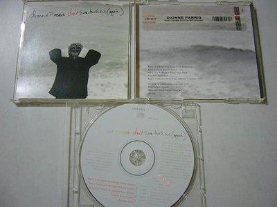 舊CD英文單曲-Dionne farris狄揚菲瑞斯-Don't ever touch me-進口混音單曲5首(保存佳無刮傷近全新)