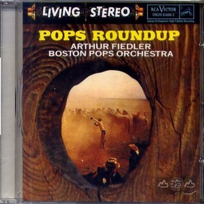 【美版舊版】費德勒大趕集 Pops Roundup / 費德勒 Arthur Fiedler---09026616662