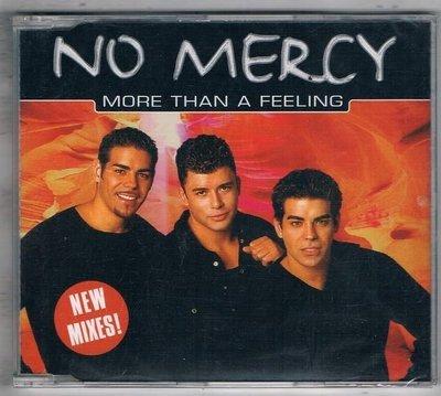 [鑫隆音樂]西洋單曲-NO MERCY / MORE THAN A FEELING {74321647272}/ 全新