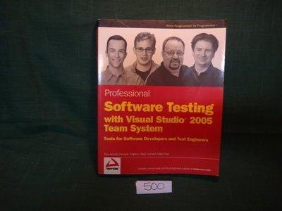 【愛悅二手書坊 07-40】Professional Software Testing with Visual Studio 2005 Team System