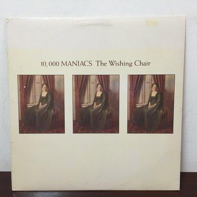 晨雨黑膠【西洋】美版/10,000 Maniacs – The Wishing Chair (1985首版)