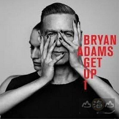 搖滾甦醒 Get Up/布萊恩亞當斯 Bryan Adams ---4748145