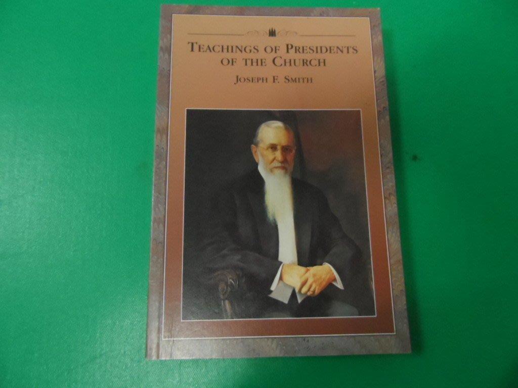 大熊舊書坊-Teachings of Presidents of the  Church  Joseph F.Smith
