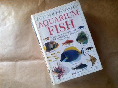 原文書 貓頭鷹出版社 觀賞魚圖鑑英文版 EYEWITNESS Aquarium Fish 全新沒在翻閱