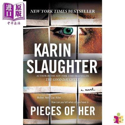 [文閲原版]Pieces of Her 英文原版 她的過去 Karin Slaughter 推理懸疑驚悚小說