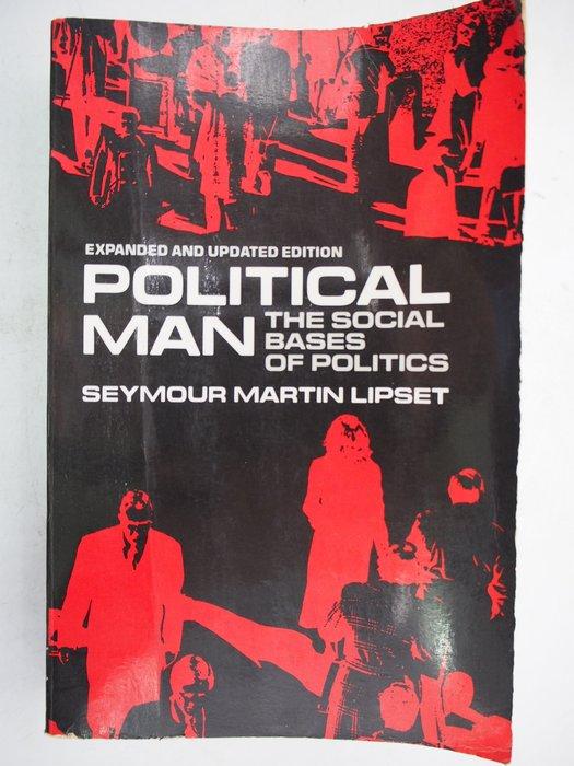 【月界】Political Man:The Social Bases of Politics_Lipset〖政治〗CHS