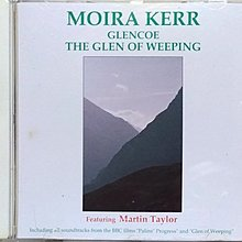 《絕版專賣》Moira Kerr 莫拉可兒 / GlencoeThe Glen of Weeping