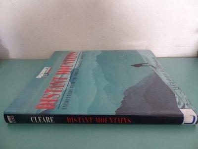典藏乾坤&書---人文地理---DISTANT MOUNTAINS  ISBN1-900131-42-0 T
