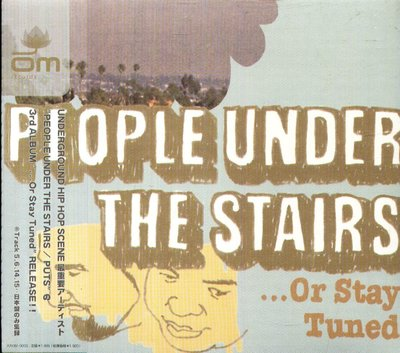 K - People Under The Stairs - Or Stay TUNED 日版 +2BONUS - NEW