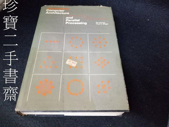 【珍寶二手書齋3B8】Computer Architecture and Parallel Processing