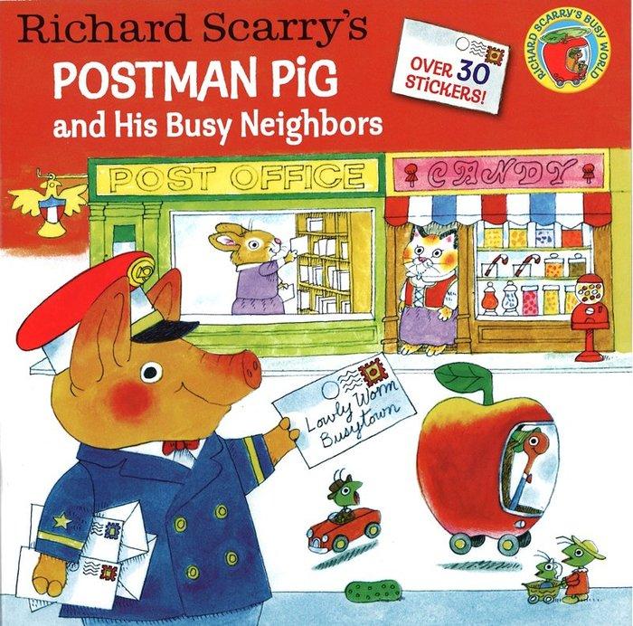 *小貝比的家*RICHARD SCARRY'S POSTMAN PIG AND HIS BUSY NEIGHBORS