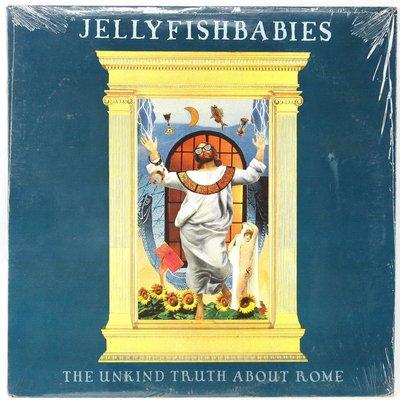 【古物箱~黑膠堂】JELLYFISHBABIES The Unkind Truth About Rome(加拿大 LP)