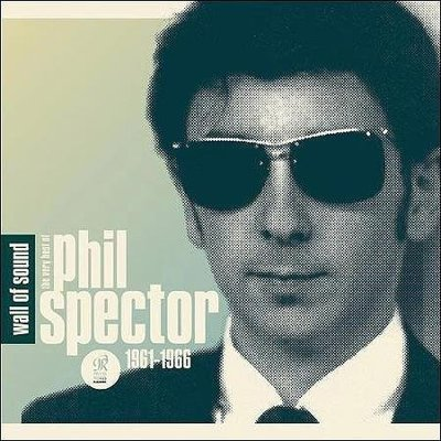 Wall of Sound: The Very Best of Phil Spector 1961-1966 全新無彌封