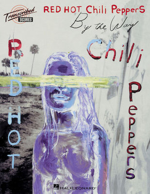 【反拍樂器】Red Hot Chili Peppers – By the Way 樂團團譜 進口樂譜 免運費