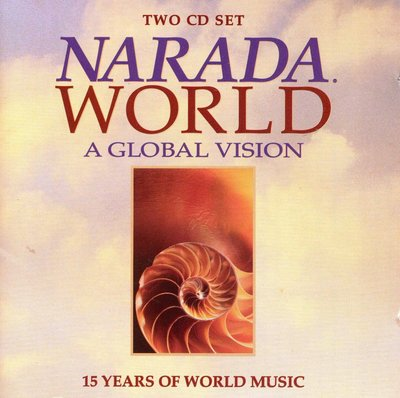 Narada World-a Global Vision, 15 Years of World Music【精選2CD】