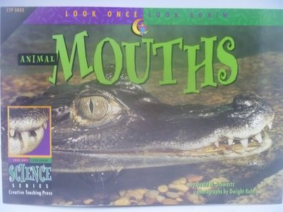 Animal Mouths-Look Once,Look Again Science Series〖少年童書〗CER