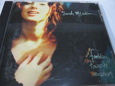 莎拉克勞克蘭Sarah McLachlan:Fumbling Towards Ecstasy 自藏CD 美國製