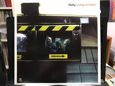 Ratty_ Living on Video 電音黑膠唱片