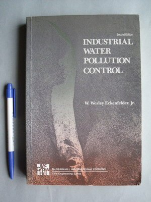 【姜軍府】《INDUSTRIAL WATER POLLUTION CONTROL》工業廢水污染控制 環境工程學