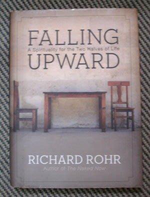 【二手原文書】 Falling Upward: A Spirituality for the Two Halves of Life  (踏上生命的第二旅程)