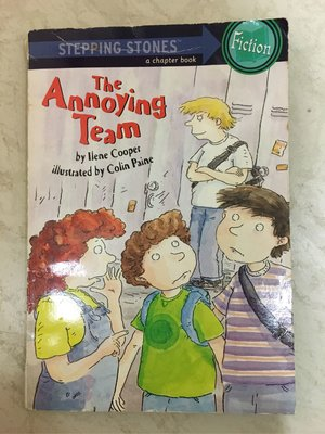 The annoying team 英文章節童書 - stepping stone - a chapter book