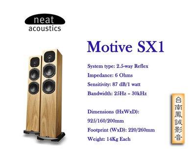 [台南鳳誠] 英國Neat Acoustics  Motive SX1 落地喇叭 ~門市展示/來電優惠~