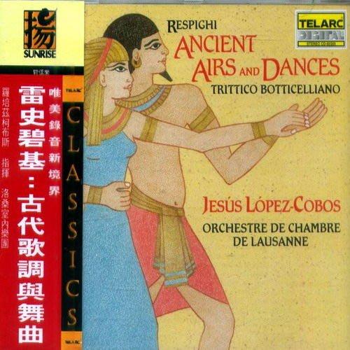 雷史碧基:古代歌調與舞曲 / 洛桑室內管絃樂團 / 演出散發出高雅光芒 --- CD80309