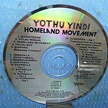 [無殼光碟]JT Yothu Yindi 合唱團 HOMELAND MOVEMENT