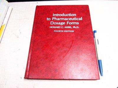【考試院二手書】《Introduction to Pharmaceutical Dosage Forms》(B11Z73