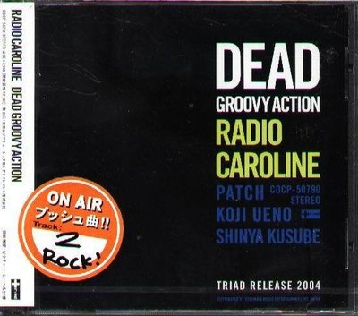 (日版全新未拆)Radio Caroline -  Dead Groovy Action - 初回限定盤