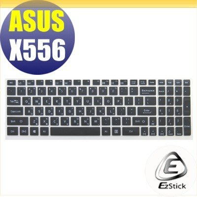 【Ezstick】ASUS X556 X556UR X556UB X556UJ 中文印刷鍵盤膜(台灣專用,注音+倉頡) 矽膠材質