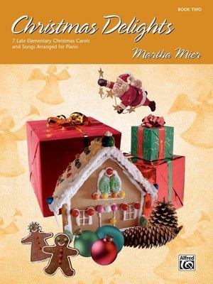 【599免運費】Christmas Delights, Book 2 Alfred 00-21340
