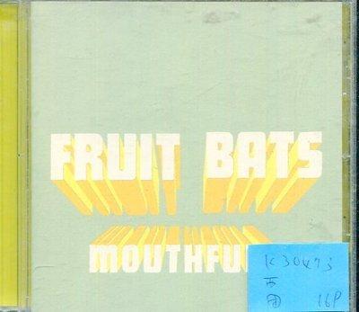 *真音樂* FRUIT BATS MOUTHFULS 二手 K30473