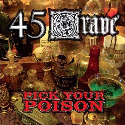 【進口版】Pick Your Poison / 45 Grave---310802