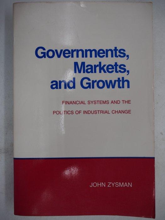 【月界二手書店】Governments, Markets, and Growth_John Zysman 〖政治〗AJT