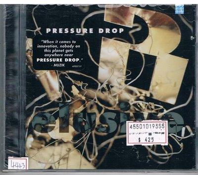 [鑫隆音樂]西洋CD-失壓合唱團 PRESSURE DROP:難以捉摸ELUSIVE /全新/免競標