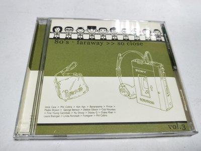 昀嫣音樂(CD18) 80's faraway so close vol.3 片況如圖 售出不退 可正常播放