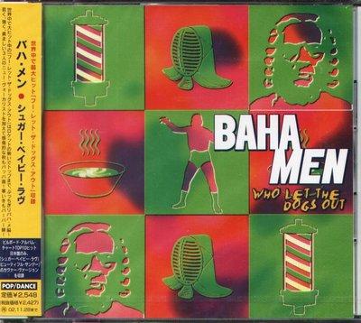 K - Baha Men - Who Let The Dogs Out - 日版 CD+2BONUS - NEW