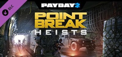 STEAM PAYDAY 2 : The Point Break Heists DLC 劫薪日2 : 驚爆點搶案