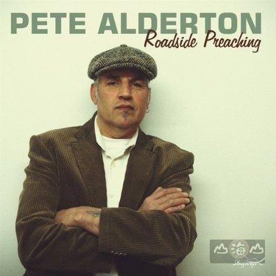 【進口版】街頭的說教 Roadside Preaching / 彼德艾德頓 Pete Alderton--SW514CD
