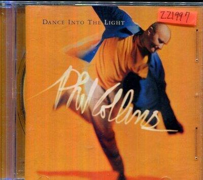 *還有唱片三館*PHIL COLINS / DANCE INTO THE LIGHT 二手 ZZ1997(需競標)