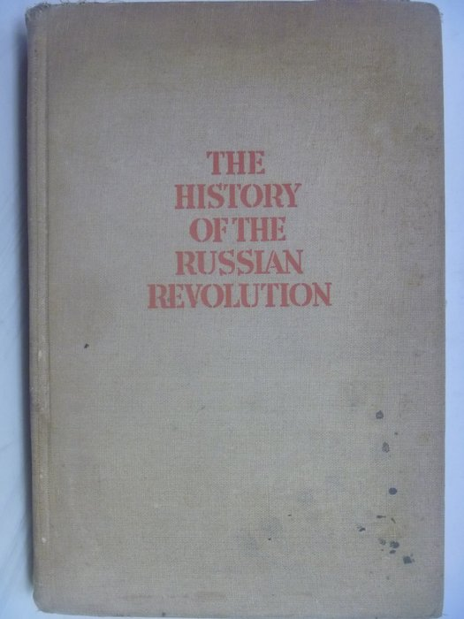 【月界】THE HISTORY OF THE RUSSIAN REVOLUTION_TROTSKY_卷一〖外文書〗AFW