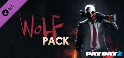 STEAM PAYDAY 2 : Wolf Pack DLC 劫薪日2 : 狼包