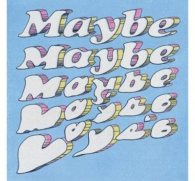 合友唱片 椅子樂團 The Chairs / Maybe Maybe CD