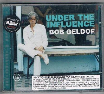 [鑫隆音樂]西洋CD-UNDER THE INFLUENCE / BOB GELDOF/ V.A 曲風:Punk {UTICD005}