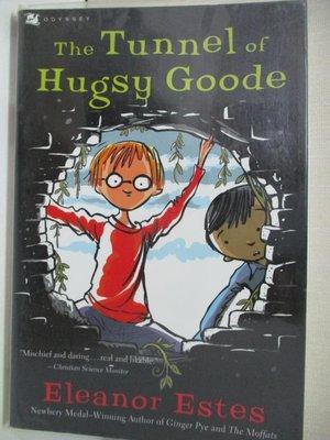 【書寶二手書T1/少年童書_AJ4】The Tunnel of Hugsy Goode_Estes