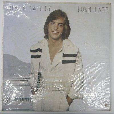 合友唱片 SHAUN CASSIDY - BORN LATE 尚恩·卡西迪 (1977) 黑膠唱片 LP 面交 自取