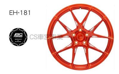 CS車宮車業 BC 單片式 鍛造 鋁圈 EH-181 18-19-20-21-22 吋